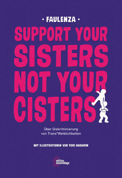 Cover Support your sisters not your cisters