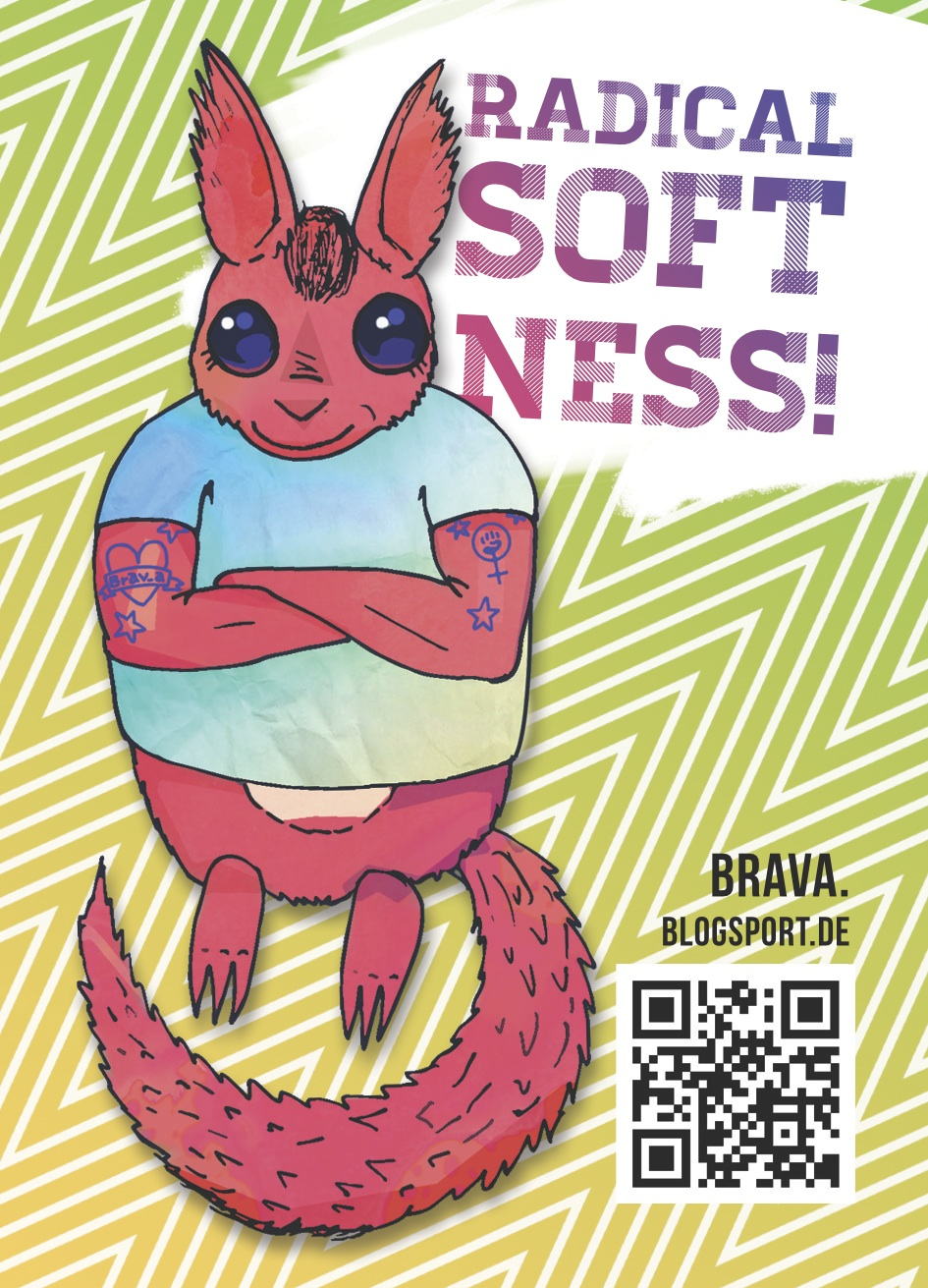 Brav_a-Sticker: Radical Softness